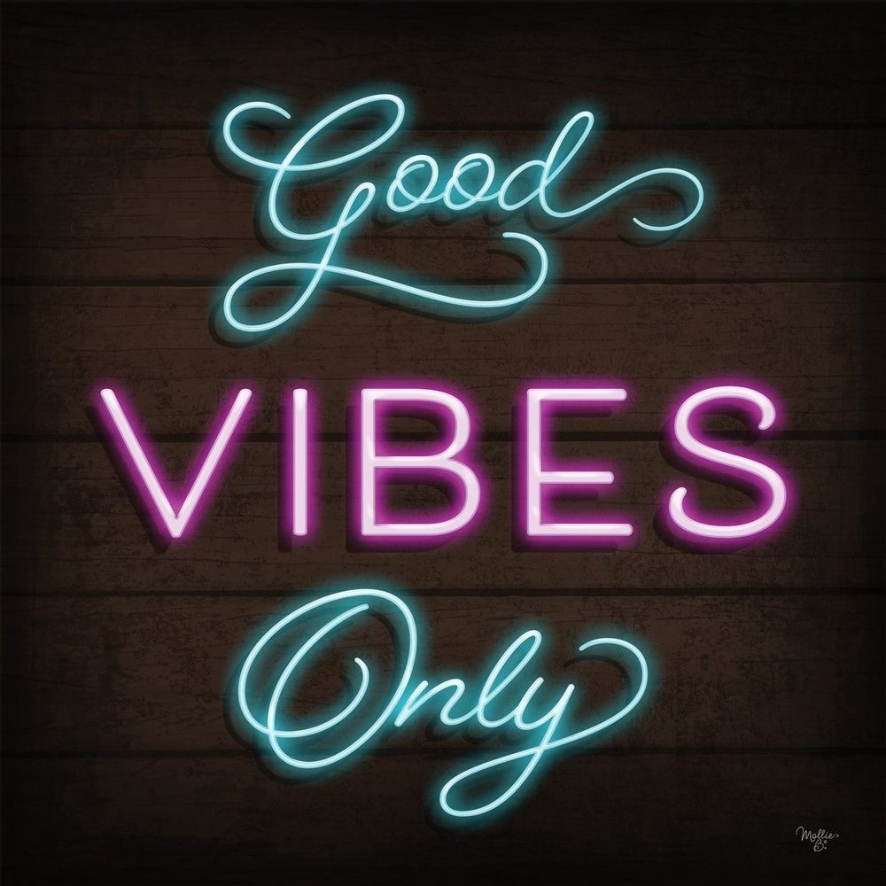 Neon Good Vibes Only Neon Signs Neon Quotes Neon Lighting