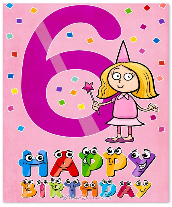 Happy 6th Birthday Wishes For 6 Year Old Boy Or Girl 6de