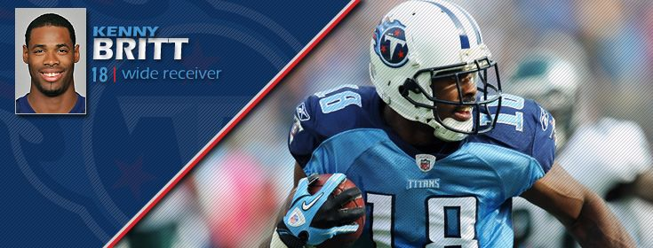 Tennessee Titans: Kenny Britt -I went to high school with this guy.