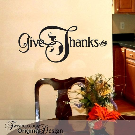 Give Thanks Decal Vinyl Wall Words Dining Room Decor by Twistmo ...