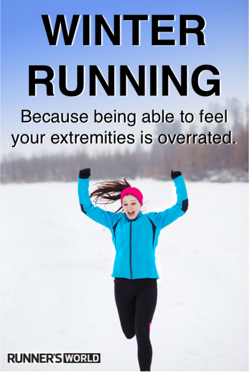 Motivational Poster #91 | Running humor, Winter running ...
