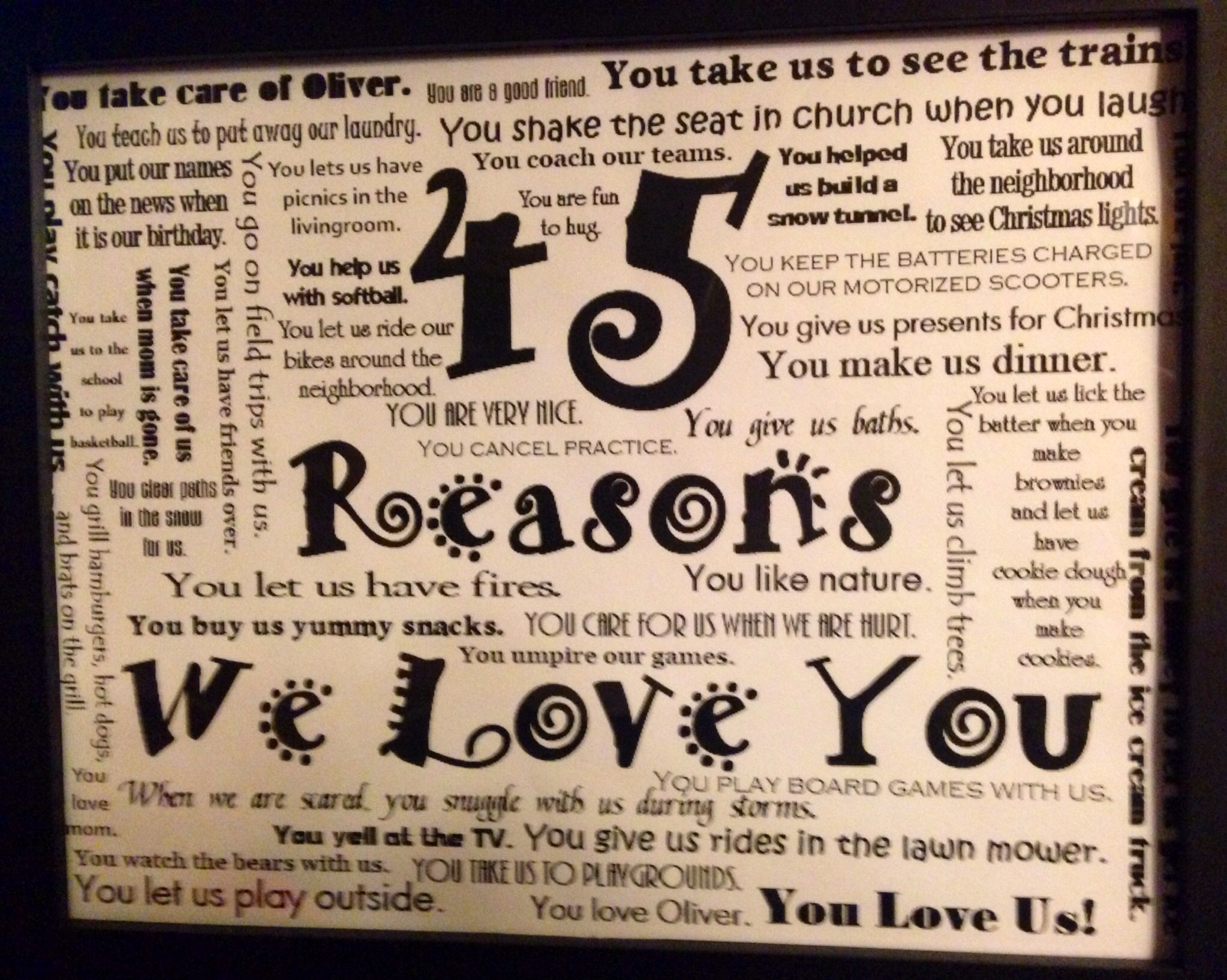 For My Husbands 45th Birthday Kids Came Up With 45 Reasons Why We Love Him