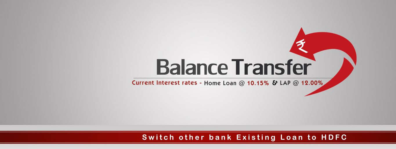 Hdfc Balance Transfer Hdfc Refinance Loan With Topup Balance Transfer Refinance Loans Loan