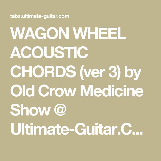 Pin By Angela Shilling On Guitar Chords Pinterest Wagon Wheels