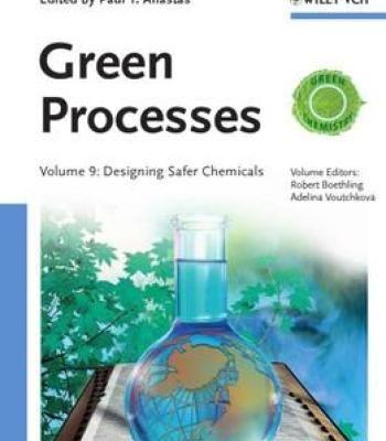 Handbook Of Green Chemistry Green Processes Designing Safer
