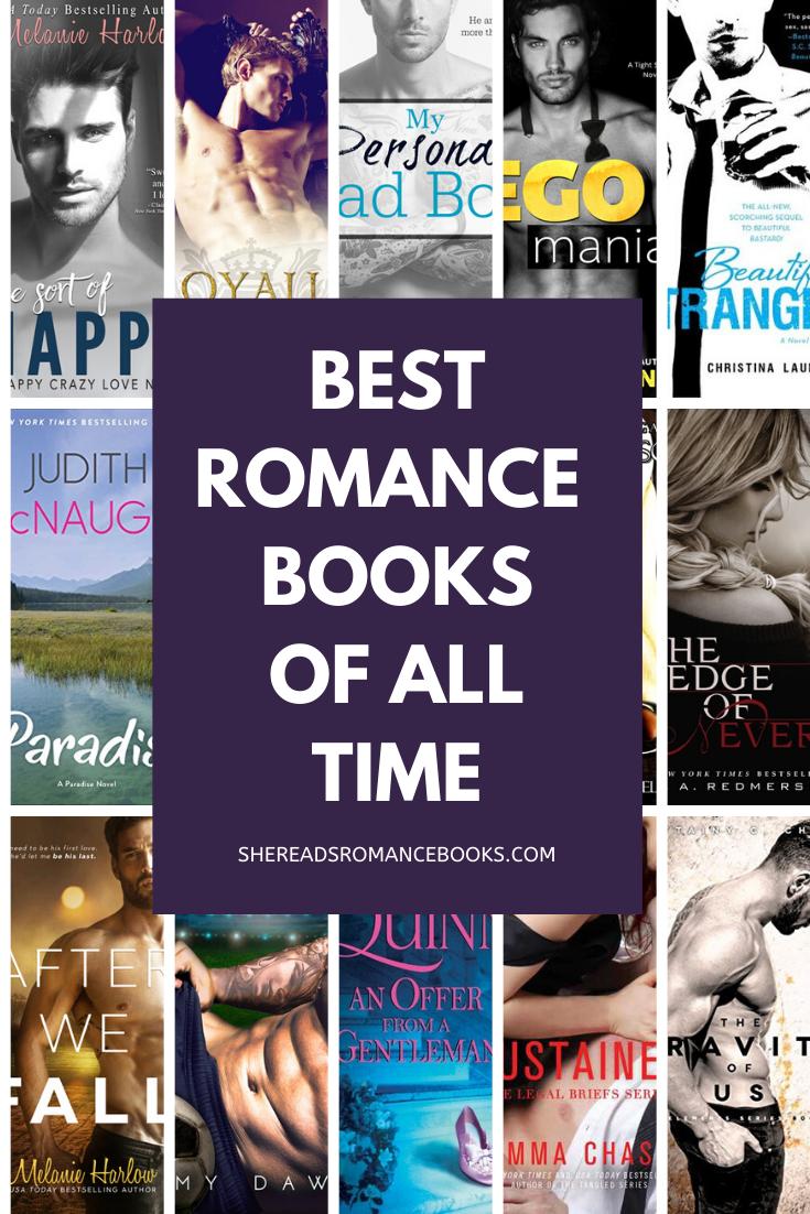 Best Romance Books Ever Written According To She Reads Romance Books In 2020 Romance Books Worth Reading Good Romance Books Best Romantic Books