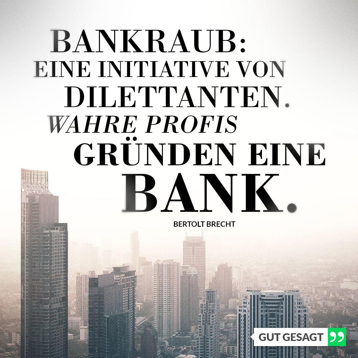 Weisheiten Bertolt Brecht