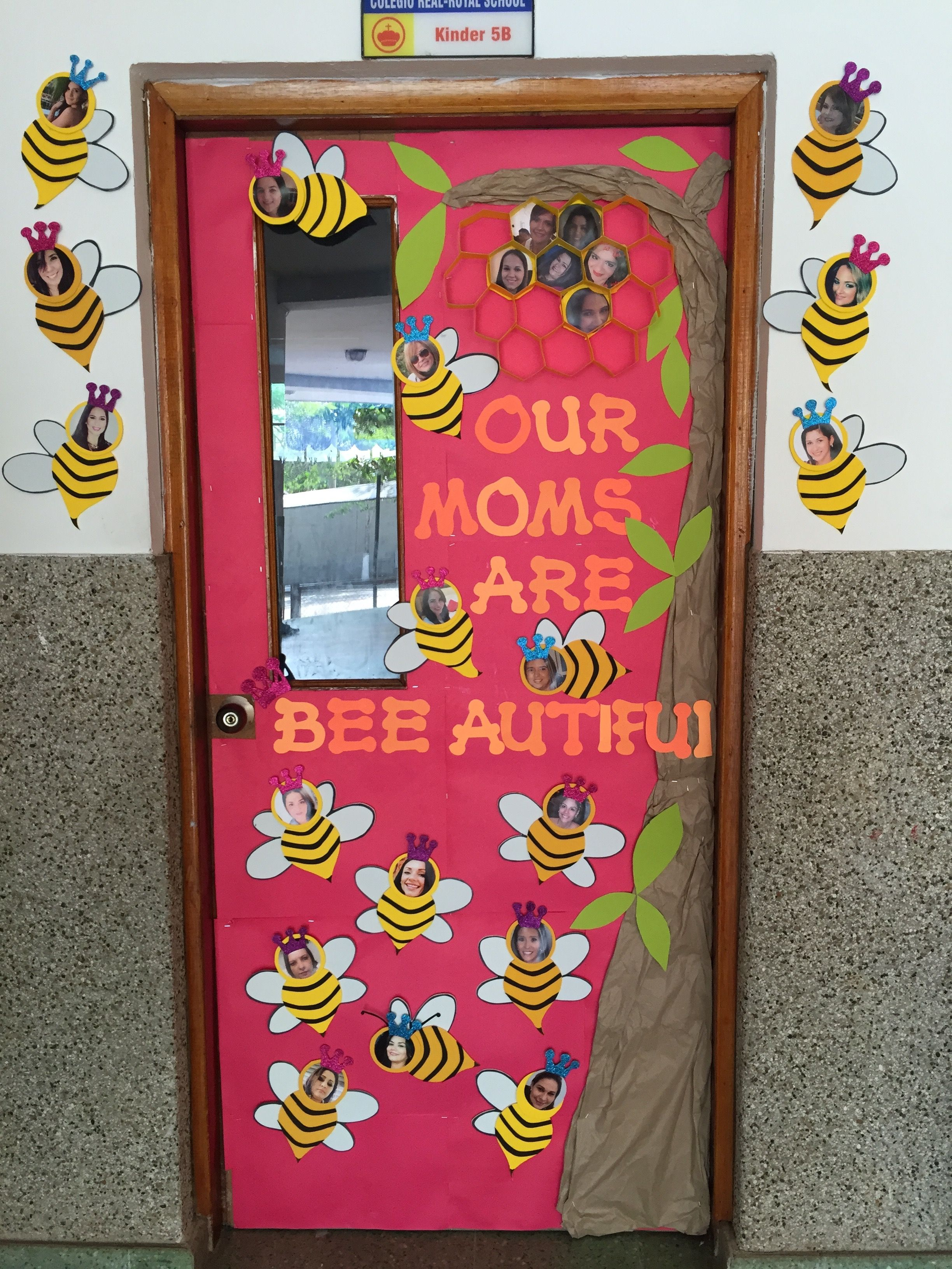 Mothers Day classroom door Our moms are bee autiful bee decoration ...