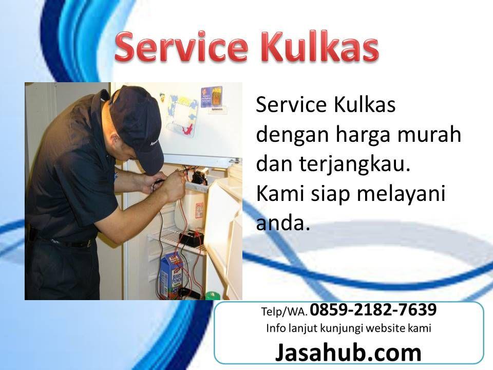 Telp Wa 0859 2182 7639 Service Kulkas Rampal Service Kulkas Oro