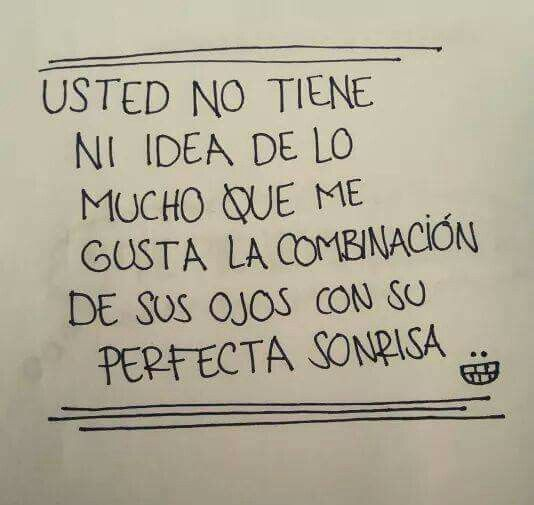 A Usted Me Refiero Frases Bonitas Frases Cursis Y Me