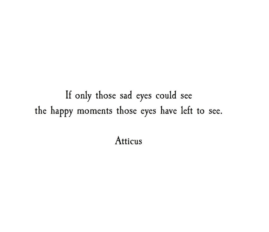 'Those' Eyes' #atticuspoetry #atticus #poetry #poem #quote