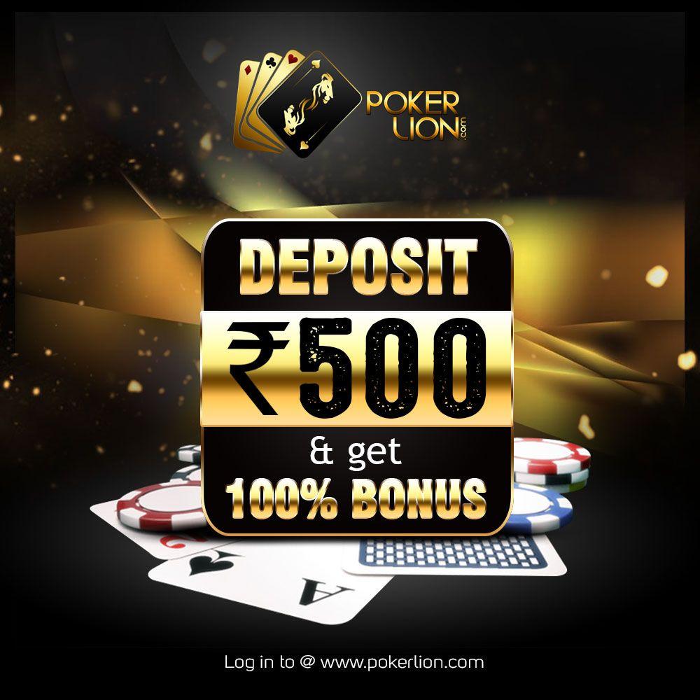 Bonus Offers Deposit Rs 500 Get 100 Bonus Only At Www Pokerlion Com Pokerwithpokerlion Depositbonus Poker Online Poker Poker Games