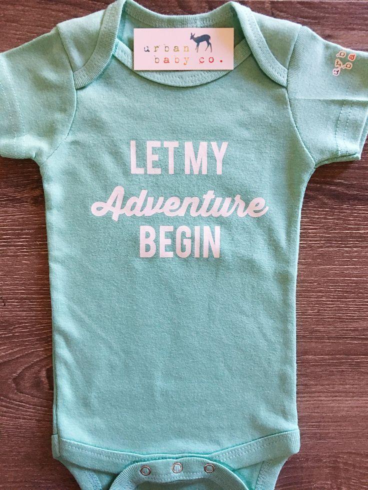Let My Adventure Begin Baby, Boy, Girl, Unisex, Gender