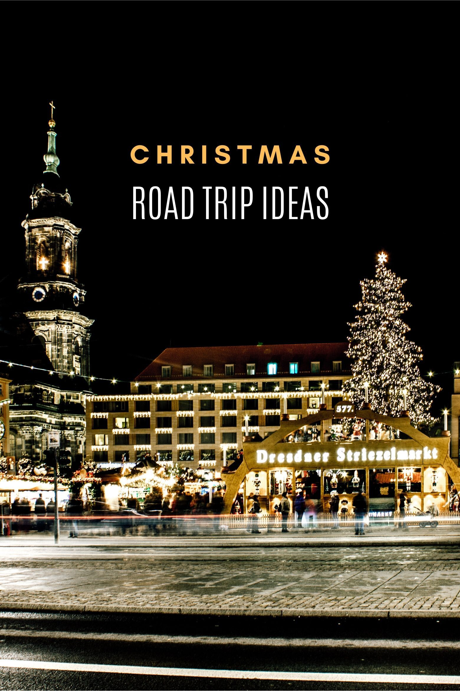 8 Mini Christmas Road Trips A December Holiday Guide