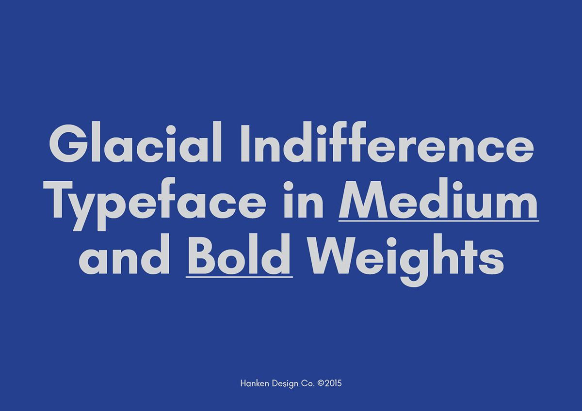 Glacial Indifference is an open source typeface with inspirations