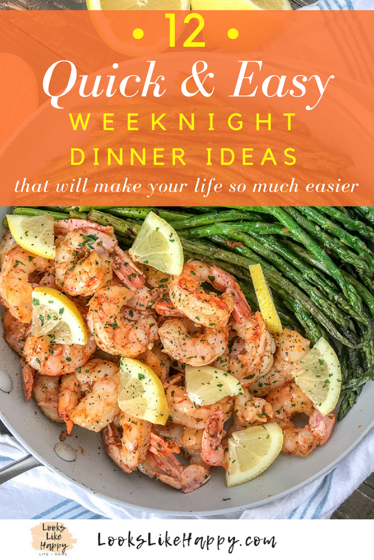 12 Quick and Easy Dinner Ideas - Busy Weeknight Dinners images