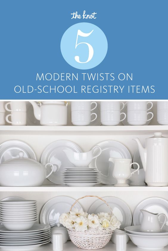 5 Modern Twists On Old School Registry Items Old School Wedding Best Wedding Registry Registry Items
