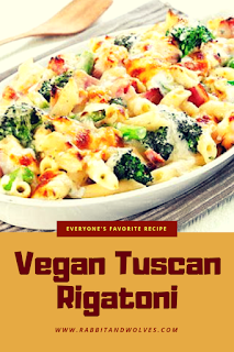 Everyones Favorite Recipe Vegan Tuscan Rigatoni Every Day