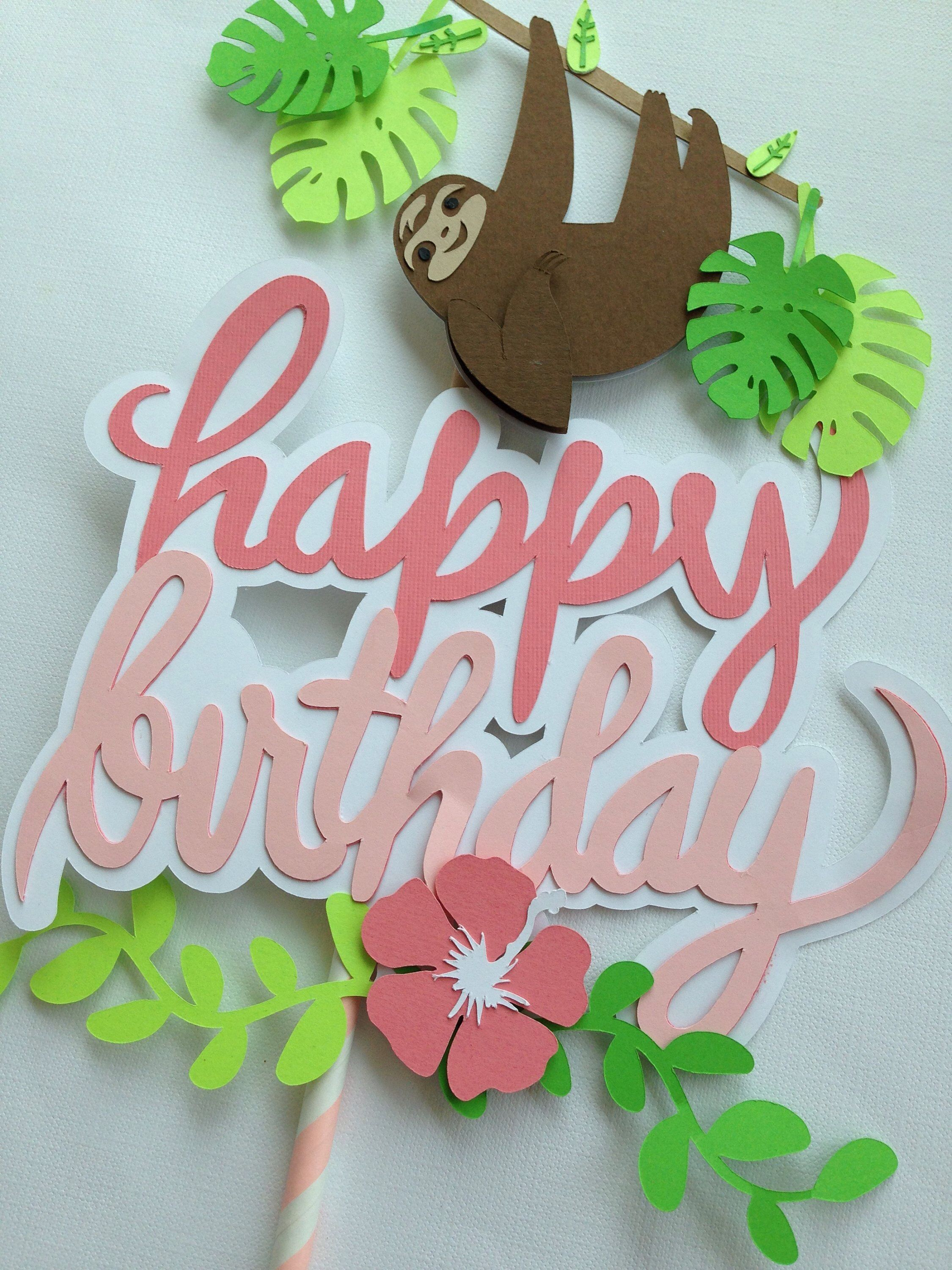 Sloth Birthday Cake Topper With Images Sloth Birthday Savoury