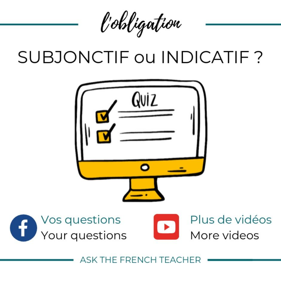 Quiz Obligation Subjonctif Ou Indicatif Quiz Mood Short Quiz [ 940 x 940 Pixel ]