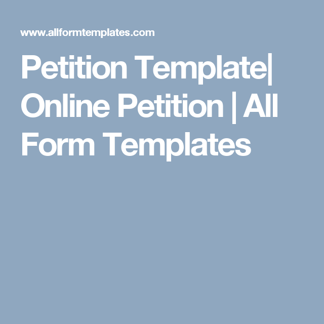 Petition Template| Online Petition | All Form Templates | petition ...