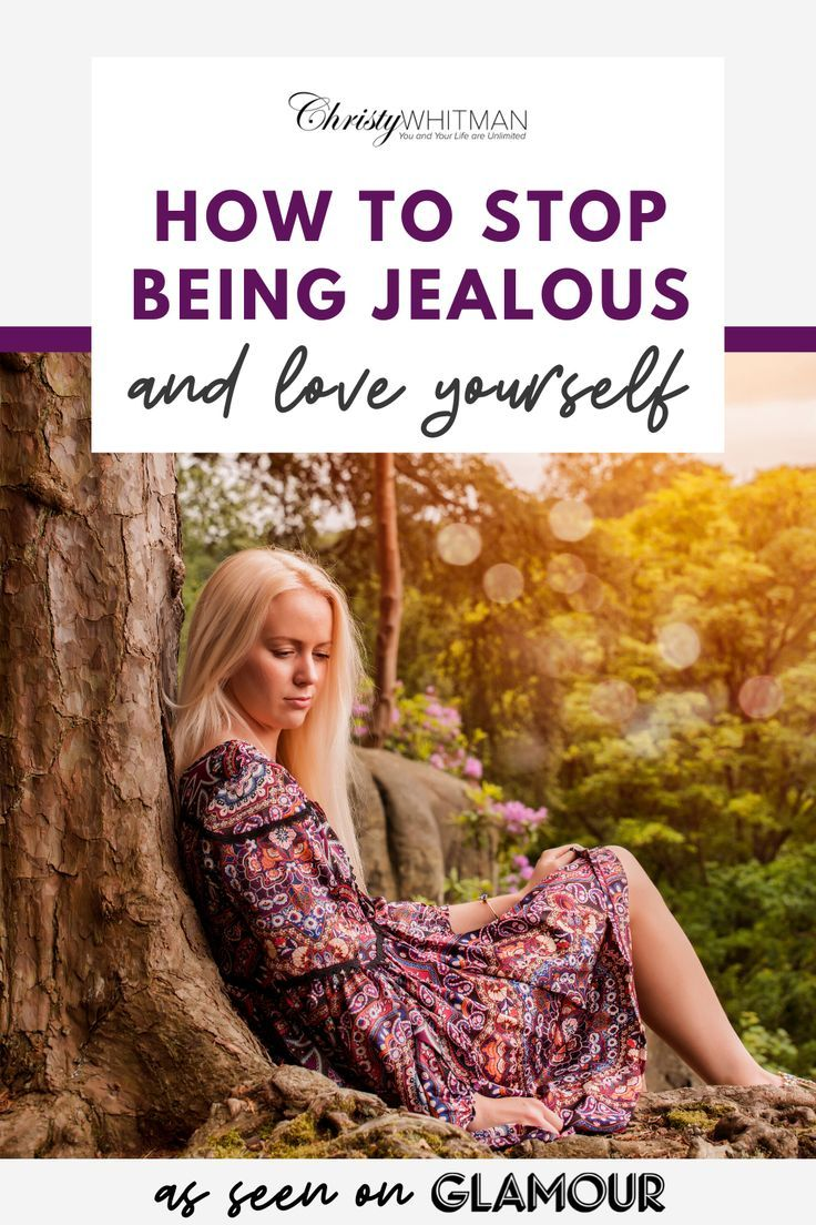 How to stop being jealous love yourself so you dont