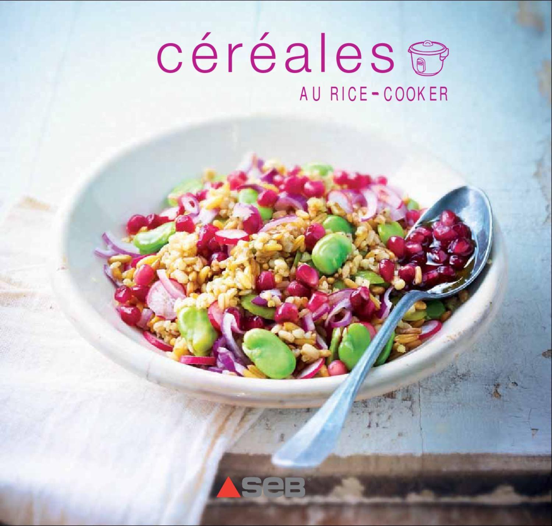 C r ales au rice cooker recettes rice cooker pinterest - Cuisiner le petit epeautre ...