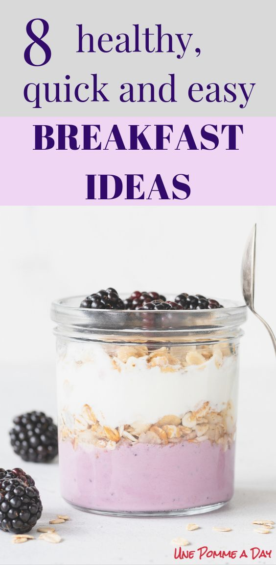 8 healthy, quick and easy breakfast ideas images
