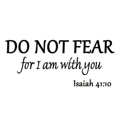 Winston Porter Doagh Do Not Fear for I am with You Wall Decal