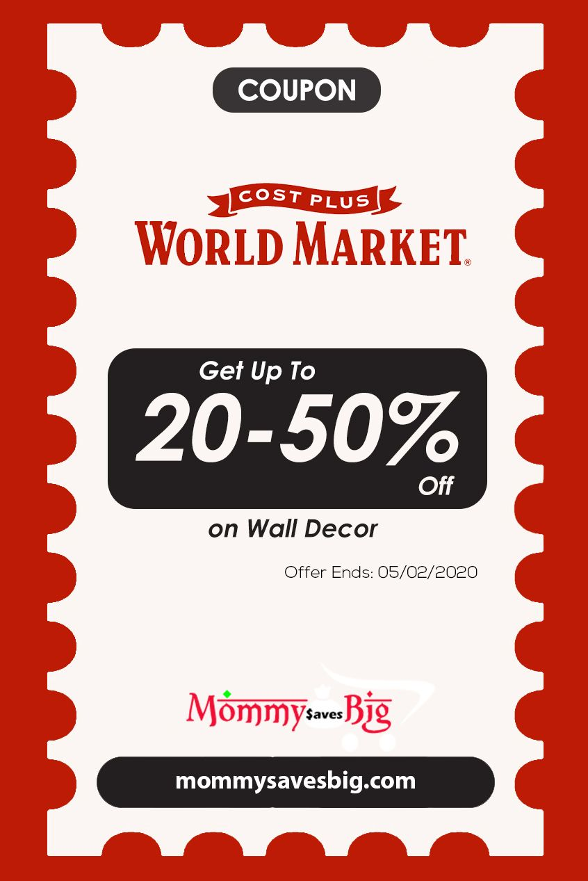 Cost Plus World Market Get Up To 20 50 Off On Wall Decor In 2020 Cost Plus World Market Money Saving Mom Coupons
