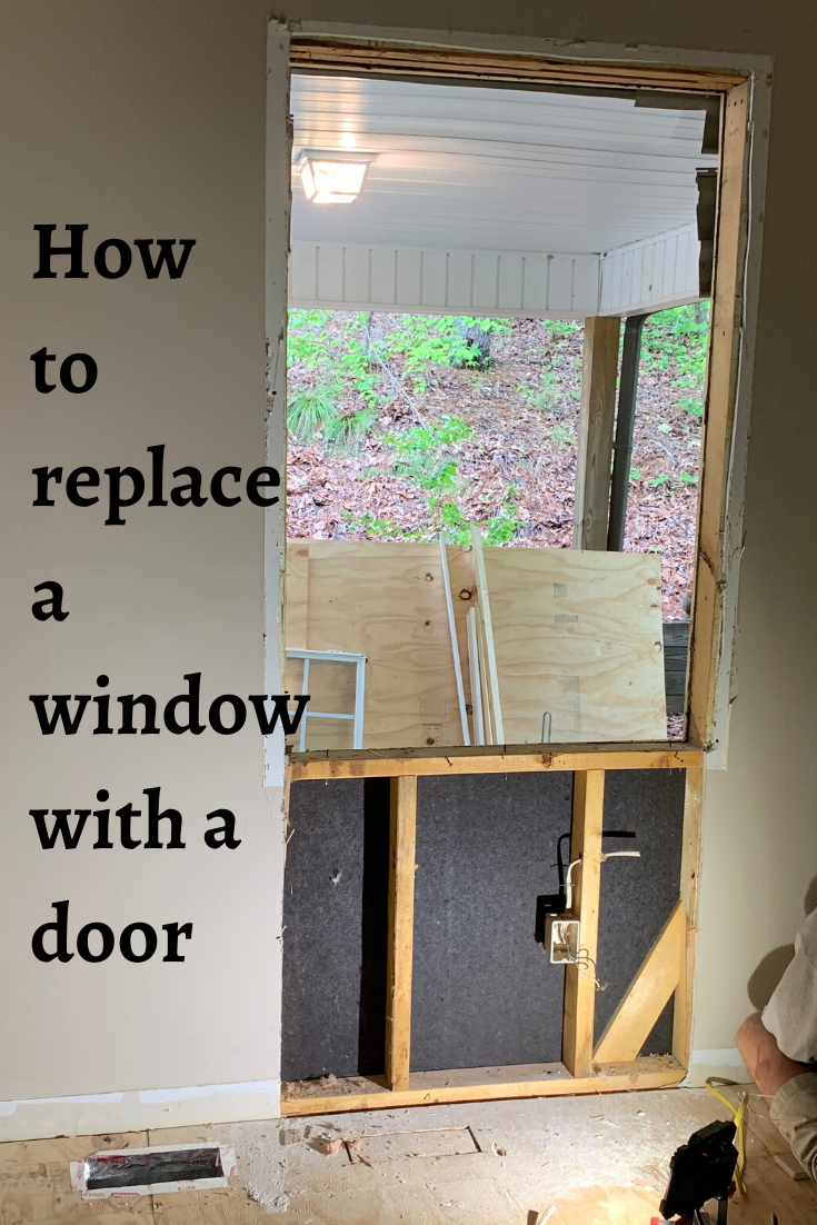 How To Replace A Window With A Door In 2020 Diy Exterior Door Installing Exterior Door Exterior Door Frame