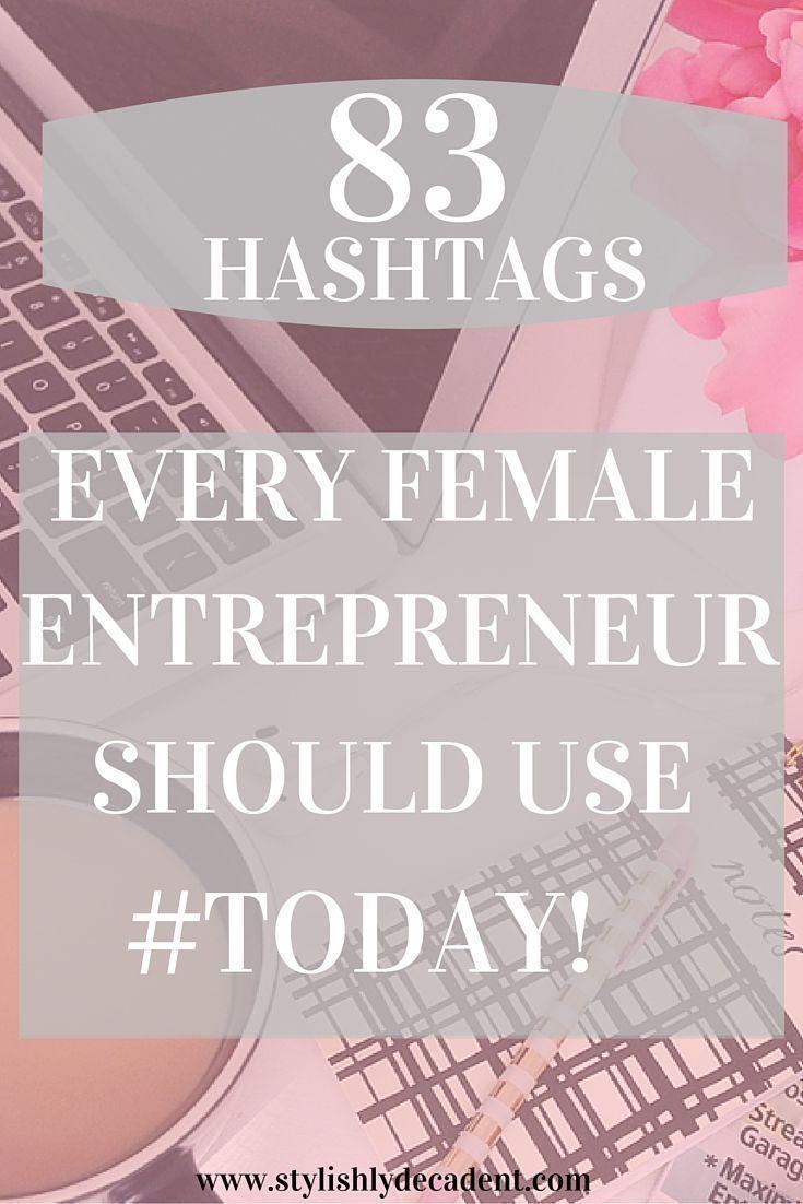 Must Use Hashtags for Female Entrepreneurs + FREE Download | social media tips