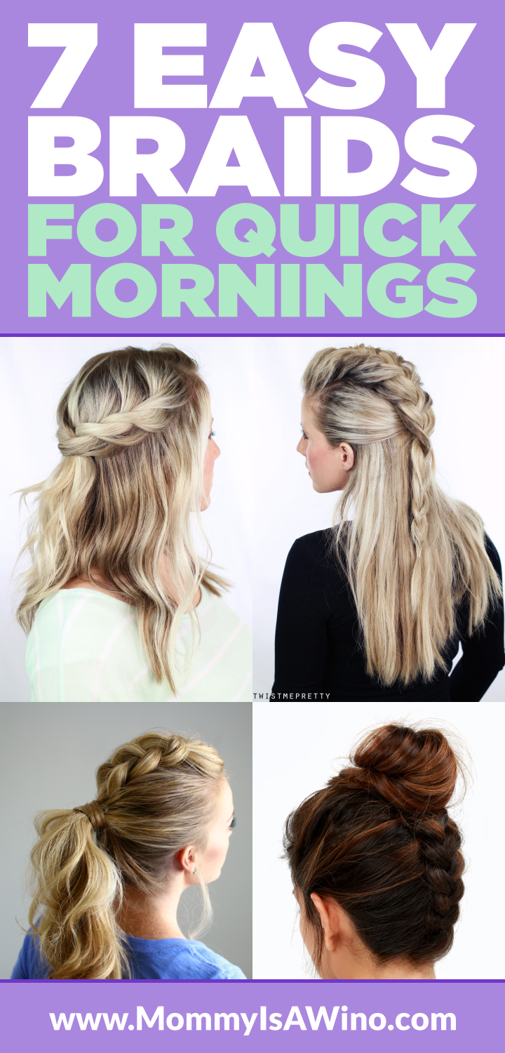7 Easy Braids For Quick Mornings Braids Tutorial Easy Braids Braided Updo Braided Hairstyle Cool Braid Hairstyles Medium Hair Braids Braided Hairstyles