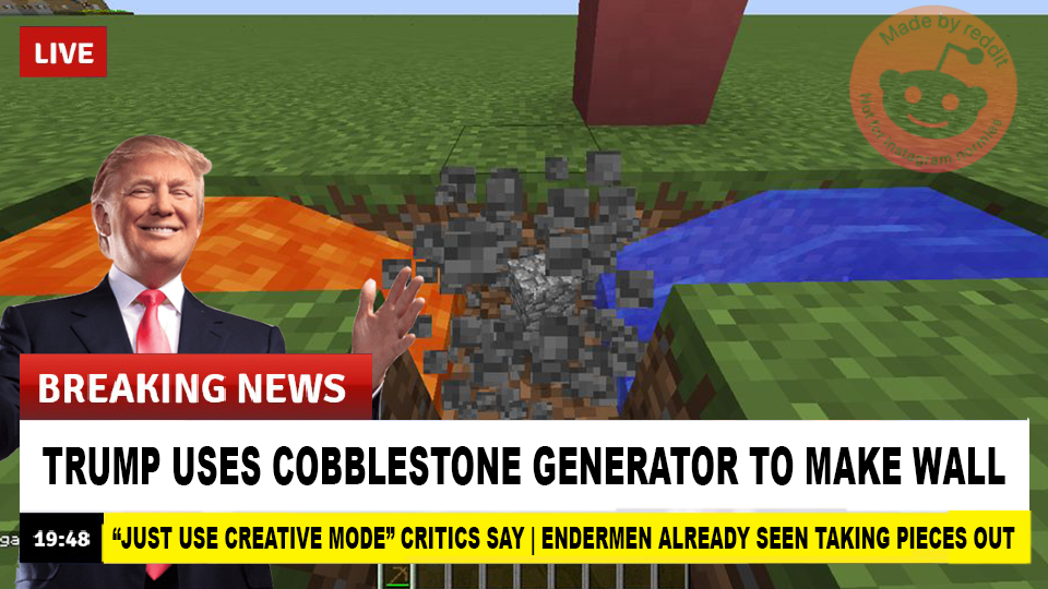 It Costs Just A Bucket Of Lava And Water Minecraft Memes Funny Memes Memes