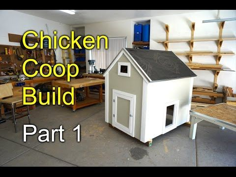 How to Build a Chicken Coop Part 1 of 2