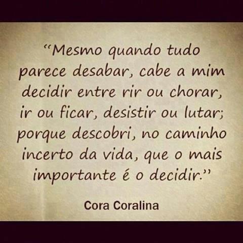 Top Cora Coralina | Mensagens | Pinterest | Cora coralina, Coralina e  ZK38