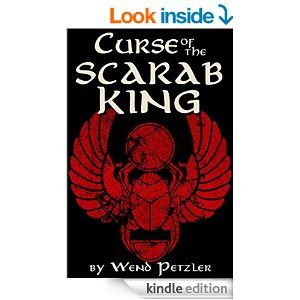 Curse of the Scarab King - Kindle edition by Wend Petzler. Literature & Fiction Kindle eBooks @ Amazon.com.