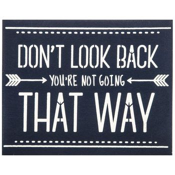 Don't Look Back Wood Wall Decor