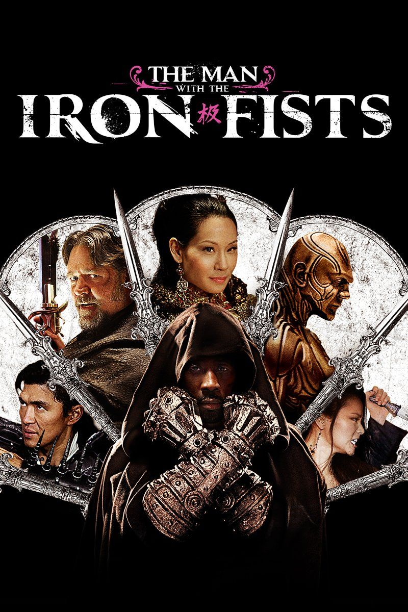 The Man With the Iron Fists (2012) -- Russell Crowe, Cung Le, Lucy Liu, RZA -- On the hunt for a fabled treasure of gold, a band of warriors, assassins, and a rogue British soldier descend upon a village in feudal China, where a humble blacksmith looks to defend himself and his fellow villagers.