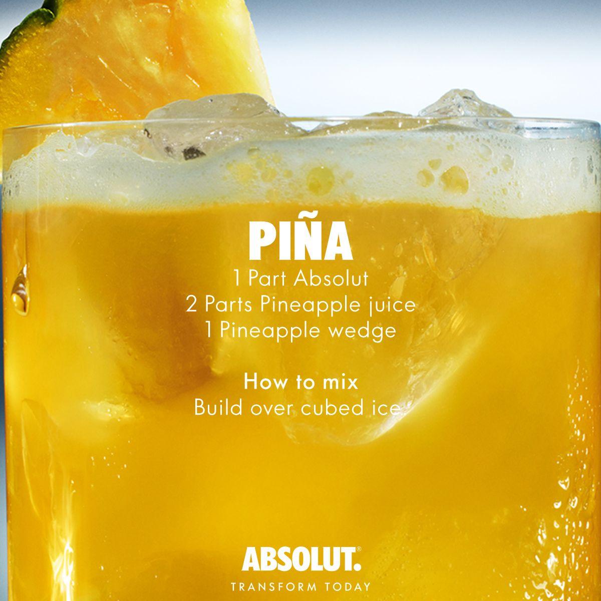 Cocktail Recipes. Pina: 1 Part Absolut Vodka; 2 Parts
