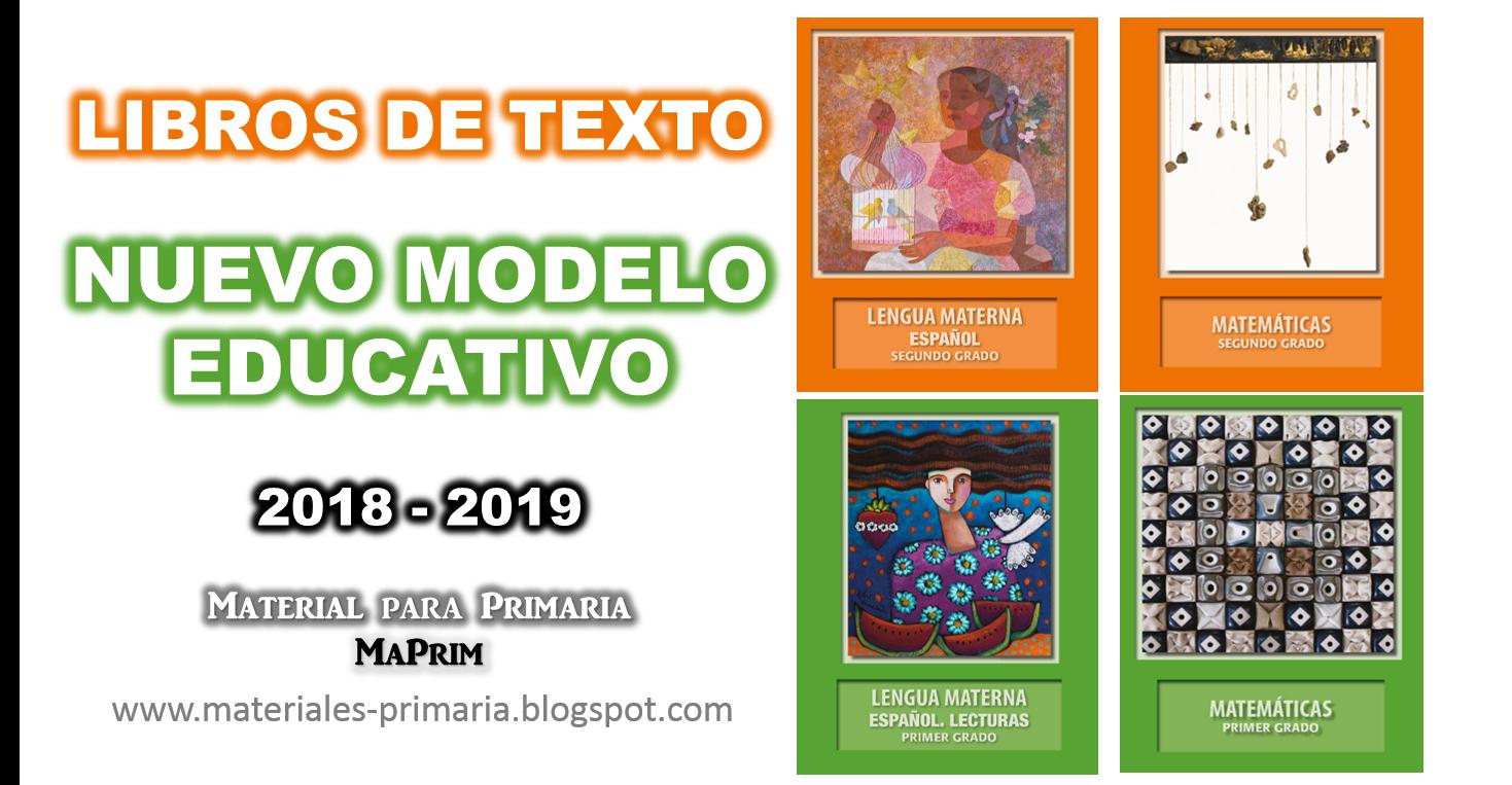 Libros de texto del Nuevo Modelo Educativo 2018 - 2019 - MAPRIM ... 2b962da11be6