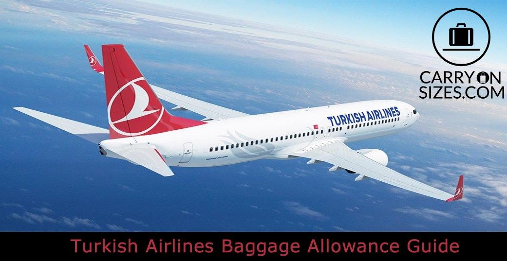 Turkish Airlines Baggage Allowance Guide  92db4dab583a1