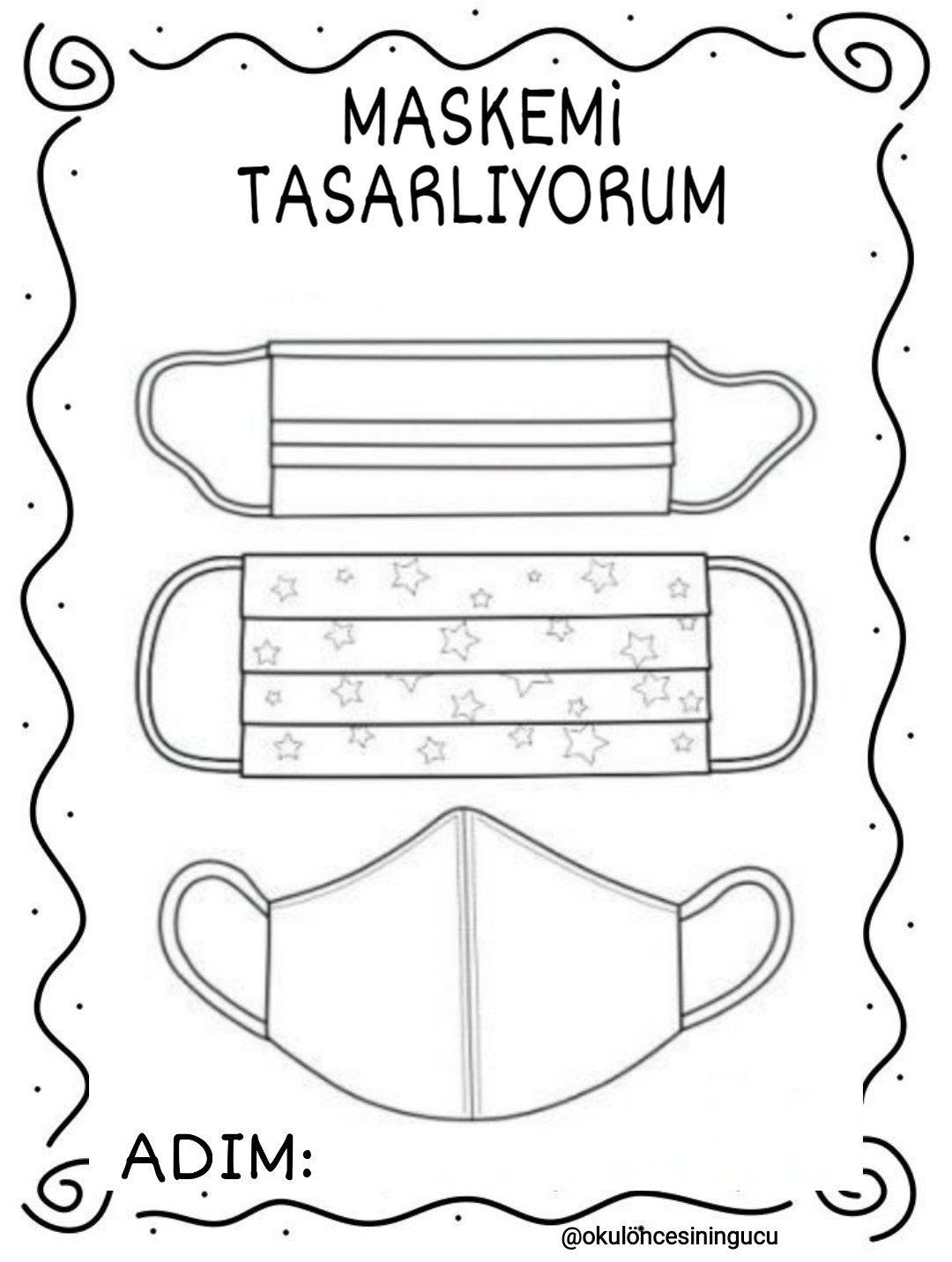 Korona Okuloncesi Maske Tasarim Boyama 2020 Alfabe Calisma Sayfalari Sinif Idaresi Maskeler