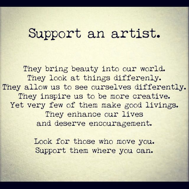 Support Artists And Their Work Quotes About Photography Artist Quotes Supportive