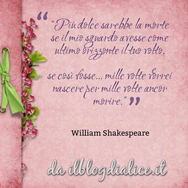 Souvent Buongiorno! con una citazione di #williamshakespeare sull' #amore  VW44