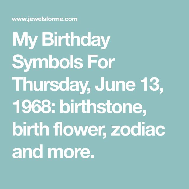 My Birthday Symbols For Thursday June 13 1968 Birthstone Birth