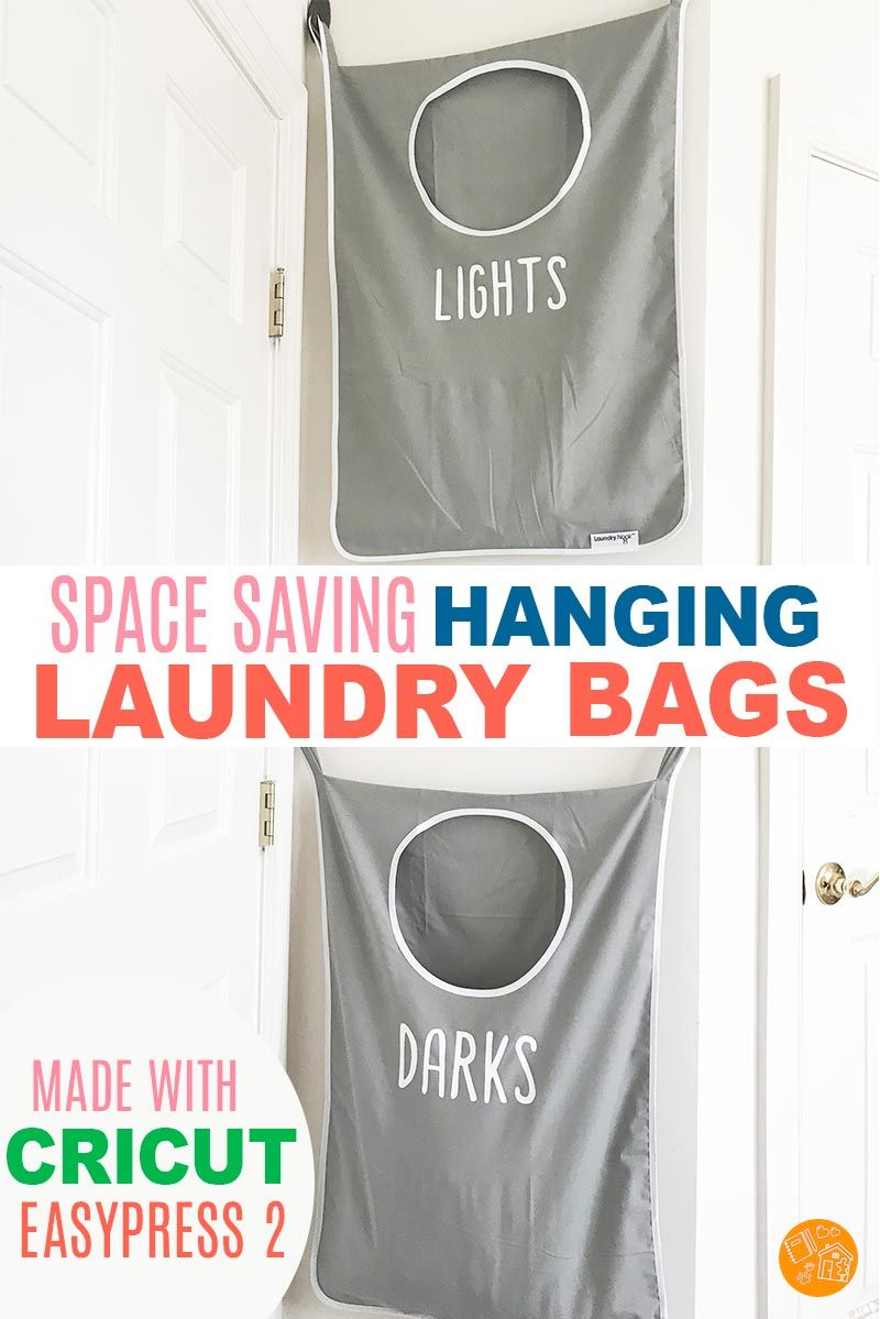 Space Saving Diy Hanging Laundry Bags Made With Cricut Easypress