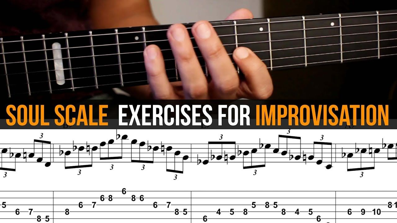 Soul Scale Exercises For Improvisation Guitar Tab Youtube Guitar Tabs Improvisation Music Practice