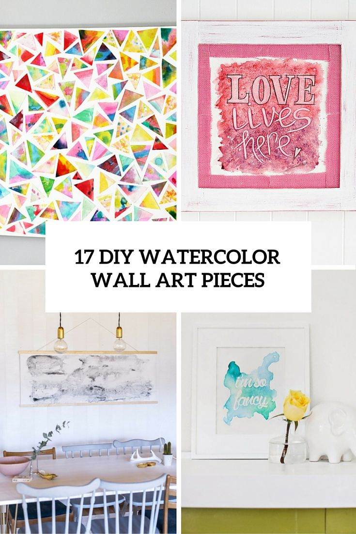 17 Diy Watercolor Wall Art Pieces To Get Inspired Watercolor