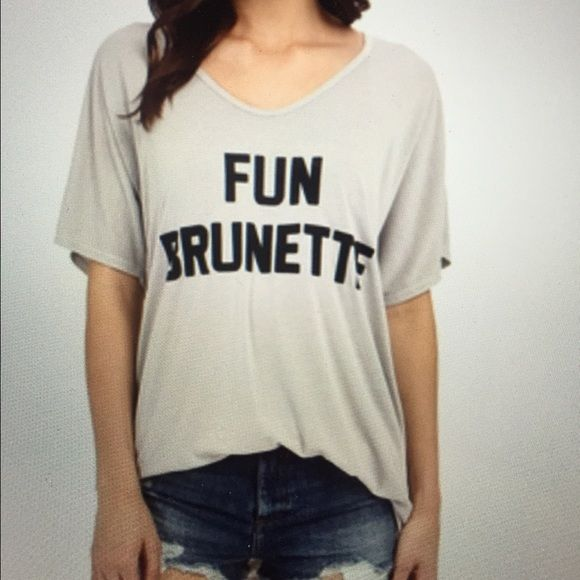 ISO fun brunette t-shirt Show me your mumu size: S Show Me Your MuMu Tops Tees - Short Sleeve